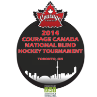 2014 Courage Canada National Blind Hockey Tournament, Toronto